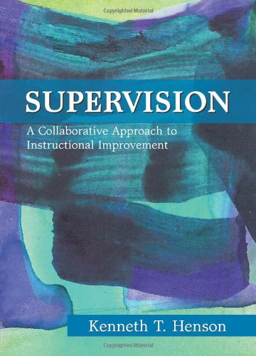 Supervision: A Collaborative Approach to Instructional Improvement