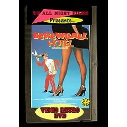 Screwball Hotel