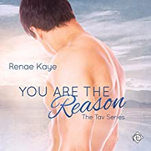 You Are the Reason Audiobook by Renae Kaye Narrated by Dave Gillies
