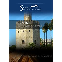 Naxos Scenic Musical Journeys Spain A Musical Tour of Seville