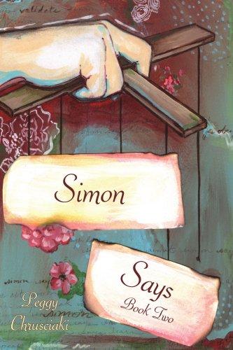 """""""Simon Says"""": Book Two"""