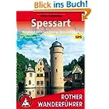 Rother Wanderführer Spessart. Bergland zwischen Kinzig, Sinn und Main. 50 Touren. Mit GPS-Tracks