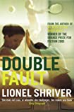 Lionel Shriver Double Fault (Five Star Paperback)