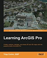 Learning ArcGIS Pro Front Cover