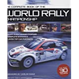 The Complete Book of the World Rally Championshipby Carlos Sainz