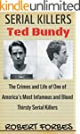 Serial Killers: Ted Bundy - The Crime...