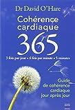 Cohérence cardiaque 365 : Guide de cohérence cardiaque jour après jour