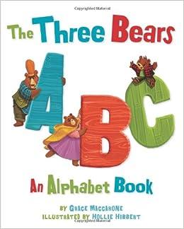 http://www.amazon.com/The-Three-Bears-Grace-Maccarone/dp/0807579041