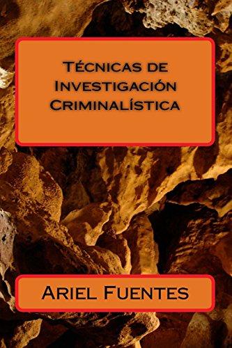tecnicas-de-investigacion-criminalistica