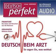 Deutsch perfekt Audio - Beim Arzt. 11/2012 Audiobook by  div. Narrated by  div.
