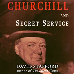 Churchill and Secret Service | [David Stafford]