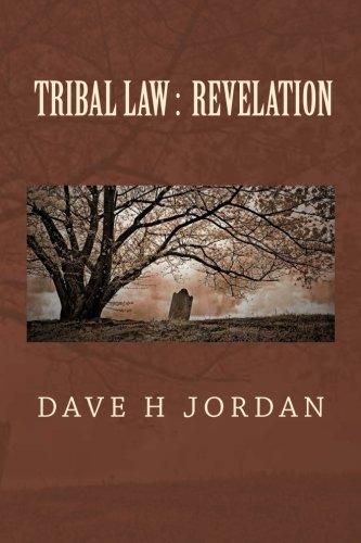 Tribal Law: Revelation