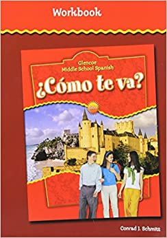 Amazon.com: Como te va? : Workbook (Glencoe Middle School) (Spanish