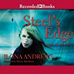 Steel's Edge (       UNABRIDGED) by Ilona Andrews Narrated by Renée Raudman