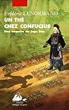 echange, troc Frédéric Lenormand - Un thé chez Confucius