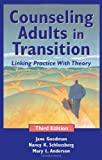 img - for Counseling Adults in Transition: Linking Practice With Theory by Jane Goodman PhD (2006-05-31) book / textbook / text book