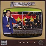 A Hangover You Don't Deserveby Bowling for Soup