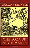 The Book of Nightmares [Paperback] [1973] Galway Kinnell