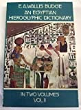 img - for An Egyptian Hieroglyphic Dictionary, Vol. 2[ AN EGYPTIAN HIEROGLYPHIC DICTIONARY, VOL. 2 ] by Budge, E. A. Wallis (Author) May-01-78[ Paperback ] book / textbook / text book