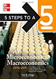 5 Steps to a 5 AP Microeconomics/Macroeconomics, 2010-2011 Edition (5 Steps to a 5 on the Advanced Placement Examinations Series)