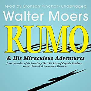 Rumo & His Miraculous Adventures Audiobook