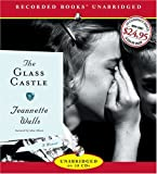 img - for The Glass Castle, unabridged, 10 CD set [ Audiobook ] unabridged edition published by Recorded Books [ Audio CD ] book / textbook / text book