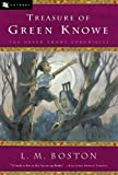 Treasure of Green Knowe (0152026010) by Boston, L. M.