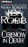 Ceremony in Death J. D. Robb