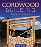 Cordwood Building: The State of the A...