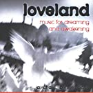 Loveland/Music for Dreaming &