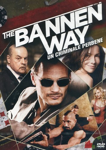 The bannen way - Un criminale perbene [IT Import]