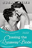 Chasing the Runaway Bride (Entangled Bliss) (Donovan Brothers Book 2)
