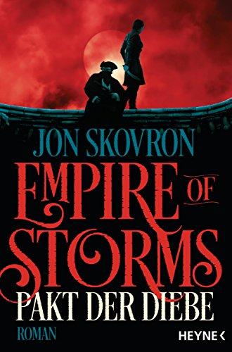 Jon Skovron: The Empire of Storms - Pakt der Diebe