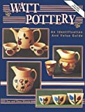 img - for Watt Pottery Identification and Value Guide book / textbook / text book
