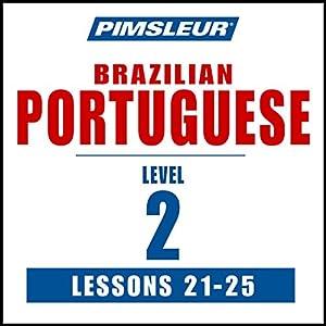 Pimsleur Portuguese (Brazilian) Level 2 Lessons 21-25 Speech