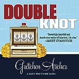 Double Knot: Davis Way Crime Caper, Book 5