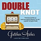 Double Knot: Davis Way Crime Caper, Book 5 | [Gretchen Archer]