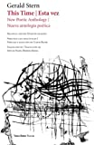 This Time / Esta vez: New Poetic Anthology / Nueva antología poética