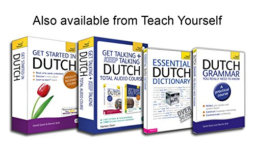 Get Started in Dutch Absolute Beginner Course: (Book and Audio Support) the Essential Introduction to Reading, Writing, Speaking and Understanding a New Language (Teach Yourself Get Started)