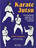 Karate Jutsu. Las ensenanzas originales del gran maestro Funakoshi (Spanish Edition) (8425516870) by Gichin Funakoshi