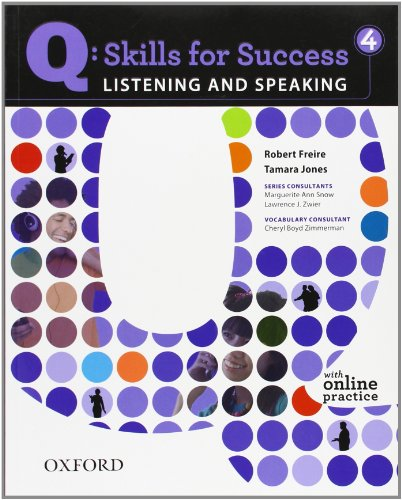 Q: Skills for Success 4 Listening & Speaking Student...