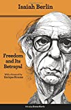 img - for Freedom and Its Betrayal: Six Enemies of Human Liberty book / textbook / text book