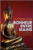 echange, troc Dzigar Kongtrül Rinpoché - Le bonheur est entre vos mains : Petit guide du bouddhisme à l'usage de tous