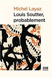Louis Soutter, probablement, Layaz, Michel
