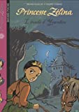 "Afficher ""Princesse Zélina n° 11 L'Evadé d'Ysambre"""
