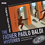 Radio Crimes: Baldi: Prodigal Son & Keepers Of The Flame | Barry Devlin,Simon Brett