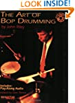 Art of Bop Drumming (Manhattan Music...