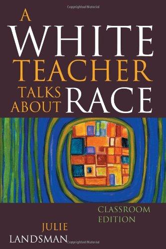 A White Teacher Talks about Race