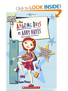 Knowledge is Power (Amazing Days of Abby Hayes Super Special, No. 2) by Anne Mazer