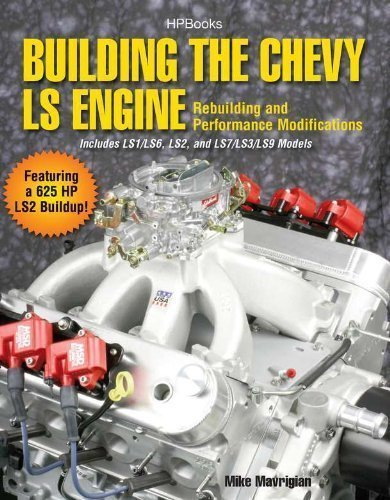 Building the Chevy LS Engine HP1559: Rebuilding and Performance Modifications by Mike Mavrigian (Dec 7 2010) (Building The Chevy Ls Engine compare prices)